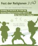 Fest der Religionen 2010 - Für ein friedliches Miteinander