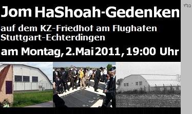 Jom HaShoah-Gedenken auf dem KZ-Friedhof am Flughafen Stuttgart-Echterdingen, 02.05.2011, 19:00 Uhr