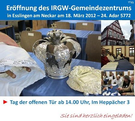 Wir laden Sie sehr herzlich zum Tag der offenen Tür anlässlich der Einweihung des IRGW-Gemeindezentrums Esslingen am Neckar ein!