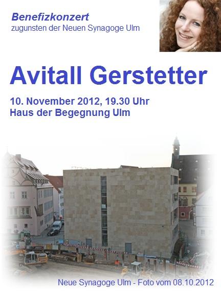 Benefizkonzert zugunsten der Neuen Synagoge Ulm mit Avitall Gerstetter am 10.11.2012, 19.30 Uhr, Haus der Begegnung Ulm