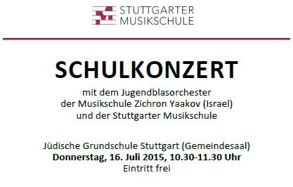 Schulkonzert mit dem Jugendblasorchester der Musikschule Zichron Yaakov (Israel) und der Stuttgarter Musikschule am Donnerstag, 16.07.2015, 10.30 - 11.30 Uhr, IRGW-Gemeindezentrum Hospitalstraße/Stuttgart, Eintritt frei