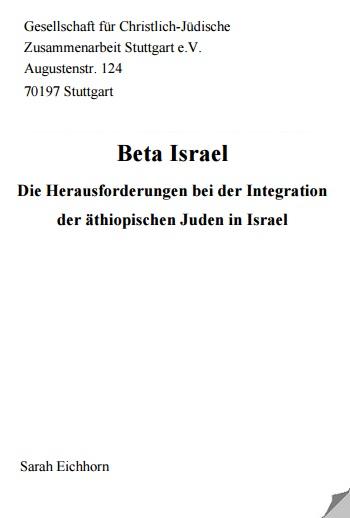GCJZ Stuttgart e.V.: Beta Israel. Die Herausforderungen bei der Integration der äthiopischen Juden in Israel. Wettbewerbsarbeit von Sarah Eichhorn