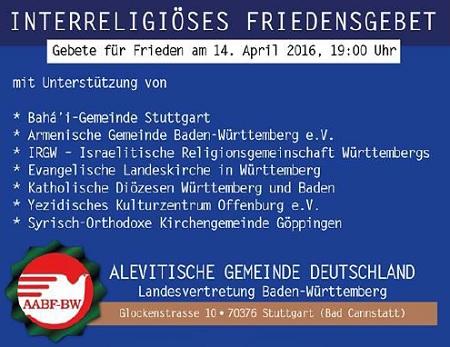 Interreligiöses Friedensgebet in der alevitischen Gemeinde Stuttgart, Donnerstag, 14.04.2016, 19.00 Uhr, Glockenstraße 10 in Stuttgart