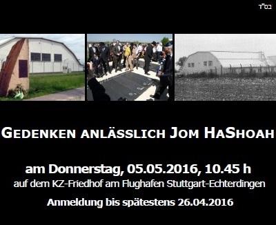 Gedenken anlässlich Jom HaShoah - Anmeldung erforderlich bis 26.04.2016 unter Tel. 0711 / 228 36-0 bzw. info@irgw.de