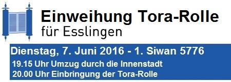 Einweihung der Tora-Rolle f�r Esslingen am Dienstag, 07.06.2016