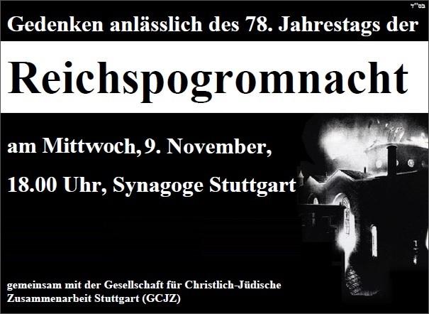 18.00 Uhr, Synagoge Stuttgart, Gedenken anlässlich des 78. Jahrestags der Reichspogromnacht