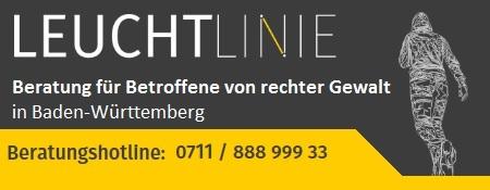 LEUCHTLINIE  Beratung für Betroffene von rechter Gewalt in Baden-Württemberg