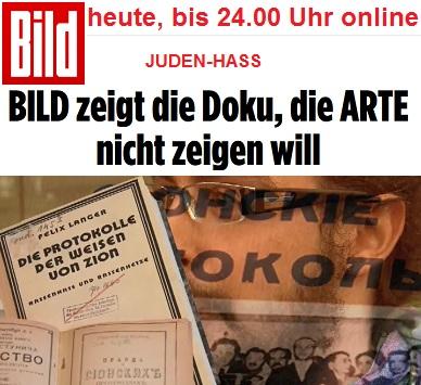 am 13.06.2017 stellte die BILD-Zeitung eine Dokumentation über Antisemitismus online zur Verfügung, deren Ausstrahlung arte und der WDR verweigert hatten.