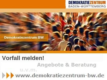 Demokratiezentrum Baden-Württemberg - Vorfälle melden! Angebote & Beratung u.v.m.
