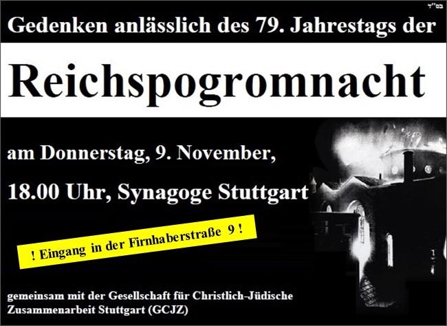 Gedenken anlässlich des 79. Jahrestags der Reichspogromnacht am 9. November 2017, 18.00 Uhr, Synagoge Stuttgart
