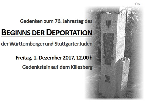 1. Dezemeber - Gedenken anlässlich des Jahrestags des Beginns der Deportationen der Stuttgarter und württemberger Juden am 01.12.1941