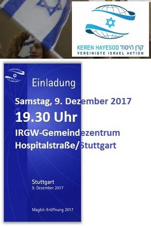 Magbit-Eröffnung des Keren Hayesod - Vereinigte Israel Aktion in Stuttgart am Samstag, 9. Dezember 2017, 19.30 Uhr