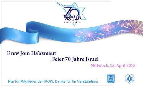 Jom HaAzmauth-Feier der IRGW für IRGW-Mitglieder; info unter verwaltung@irgw.de