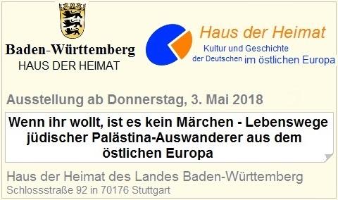 Wenn ihr wollt, ist es kein Märchen - Lebenswege jüdischer Palästina-Auswanderer aus dem östlichen Europa. Ausstellungseröffnung am Donnerstag, 3. Mai 2018