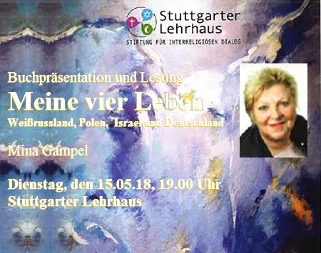 Buchpräsentation und Lesung MEINE VIER LEBEN Weißrussland, Polen, Israel und Deutschland - Dienstag, 15.05.2018, 19.00 Uhr, Stuttgarter Lehrhaus