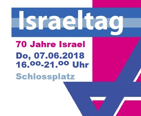 70 Jahre Israel - wir feiern am Donnerstag, 7. Juni 2018 auf dem Stuttgarter Schlossplatz!