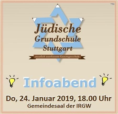 Infoabend der Jüdischen Grundschule Stuttgart der IRGW (JGS) am Donnerstag, 24.01.2019, 18.00 Uhr, Gemeindesaal der IRGW (Hospitalstraße 36 in 70174 Stuttgart, Ebene 4 / 2. OG