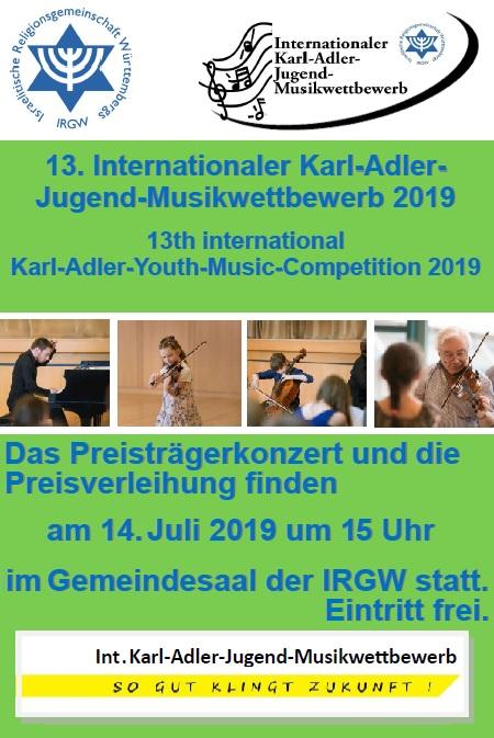 Preisträgerkonzert und Preisverleihung 13., internationaler Karl-Adler-Jugendmusikwettbewerb am 14. Juli 2019 um 15.00 Uhr im Gemeindesaal der IRGW. Eintritt frei.