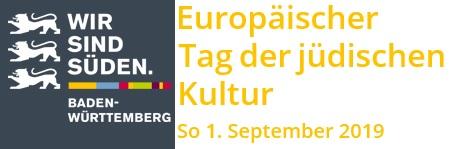 Europäischer Tag der Jüdischen Kultur - Sonntag, 1. September 2019