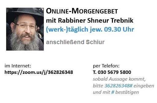 Online-Morgengebet mit Rabbiner Shneur Trebnik