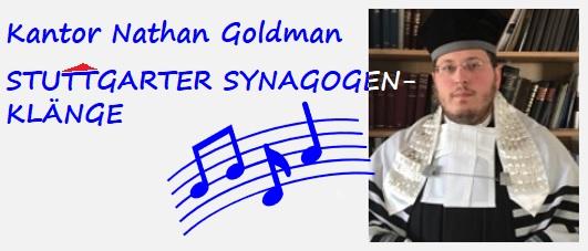 Kantor Nathan Goldman - Stuttgarter Synagogenklänge