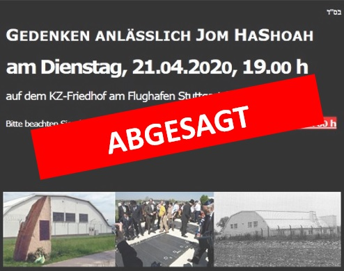 Gedenken anlässlich Jom HaShoha 5780 am Di, 21.04.2020, 19.00 Uhr, KZ-Friedhof Echterdingen
