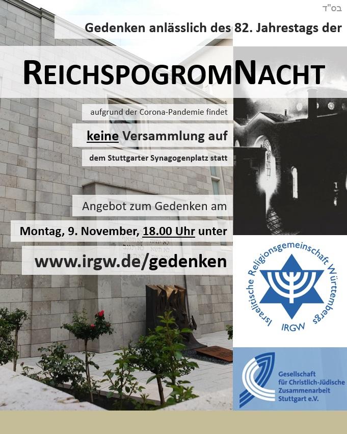 Gedenken anlässlich des 82. Jahrestags der Reichspogromnacht am Montag, 09.11.20 - ausschliesslich online! www.irgw.de/gedenken