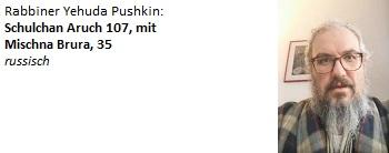18.03.20 - Rabbiner Pushkin: Schulchan Aruch 107, mit Mischna Brura, 35